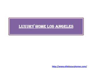 Luxury home Los Angeles