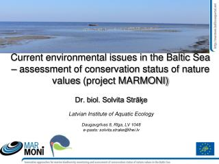 Current environmental issues in the Baltic Sea   assessment of conservation status of nature values project MARMONI