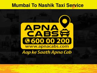 Mumbai To Nashik Taxi Service