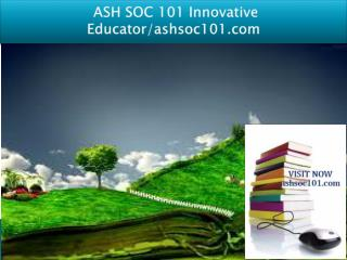 ASH SOC 101 Innovative Educator/ashsoc101.com