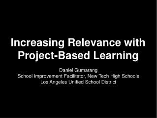 Increasing Relevance with Project-Based Learning