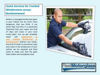 Quick Services for Cracked Windscreens across Borehamwood
