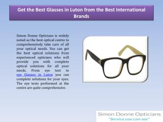 Get the Best Glasses in Luton from the Best International Brands