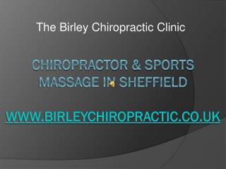 Birley chiropractor clinic Sheffield
