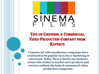 Tips on choosing a commercial video production company from experts
