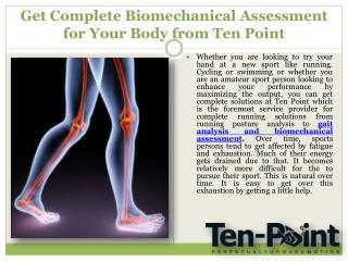Get Complete Biomechanical Assessment for Your Body from Ten Point