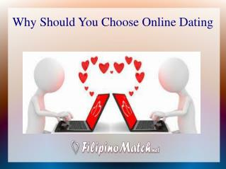 Why Should You Choose Online Dating