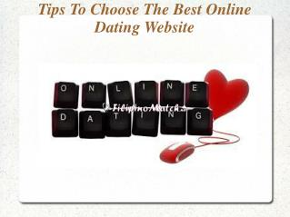 Tips To Choose The Best Online Dating Website
