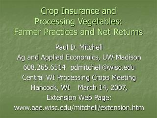 Crop Insurance and  Processing Vegetables:  Farmer Practices and Net Returns