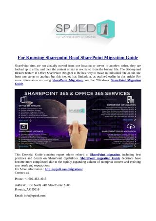 For Knowing Sharepoint Read SharePoint Migration Guide