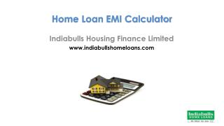Home Loan EMI Calculator - Indiabulls Housing Finance LTD