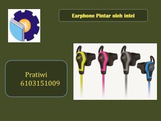 Earphone Pintar