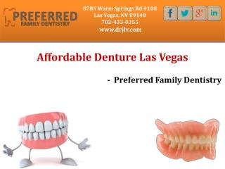 Affordable Denture Las Vegas - Preferred Family Dentistry