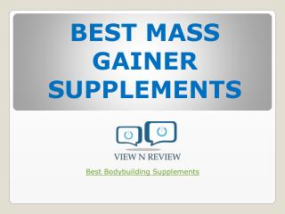 Best Mass Gainer Supplement | Viewnreview