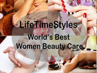 LifeTimeStyles - World's Best Women Beauty Care
