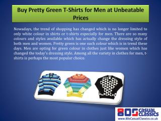 Buy Pretty Green T-Shirts for Men at Unbeatable Prices