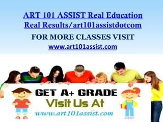 ART 101 ASSIST Real Education Real Results/art101assistdotcom