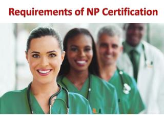 Requirements of NP Certification