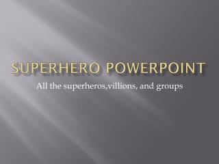 Superhero in Word - They Make Our Life Awesome