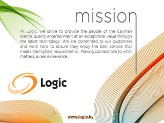 Choose Logic for world class Internet, TV and Local & International Calling solutions in Cayman