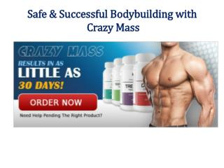 Safe & Successful Bodybuilding with Crazy Mass