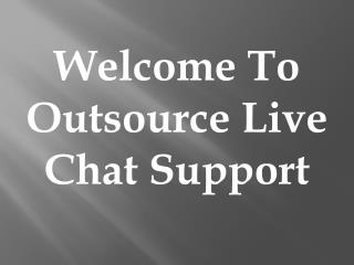 Live Chat Increase Your Business And Boost Your Sales | Contact Outsource Live Chat Support Australia