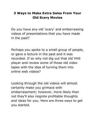 3 Ways to Make Extra Sales From Your Old Scary Movies