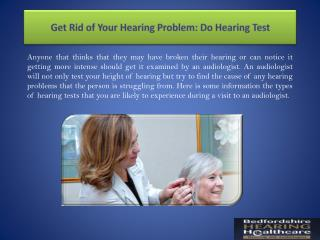 Get Rid of Your Hearing Problem: Do Hearing Test