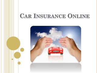 One Can Get Car Insurance Online Very Quickly