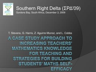 A Case study approach to increasing teachers  mathematics knowledge for teaching and strategies for building students  m