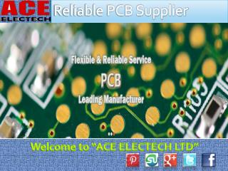 Choose reliable PCB supplier China