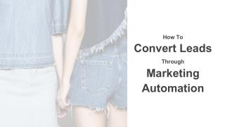 Marketing Automation for Lead Conversion
