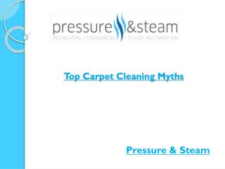Top Carpet Cleaning Myths