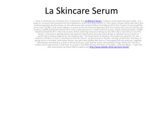 Use La Skincare Serum Best Anti Ageing Skin Cream.