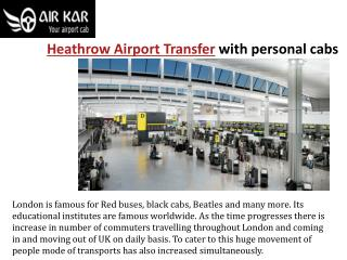 Heathrow airport transfer with personal cabs