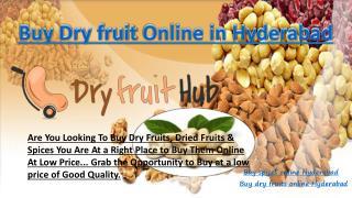 Buy dry fruits online Hyderabad