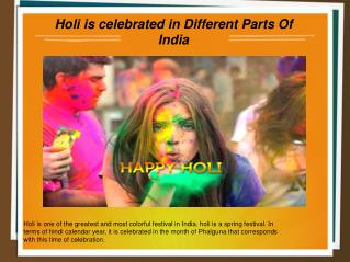 Holi is celebrated in different part of India
