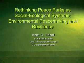 Rethinking Peace Parks as Social-Ecological Systems:  Environmental Peacemaking and Resilience
