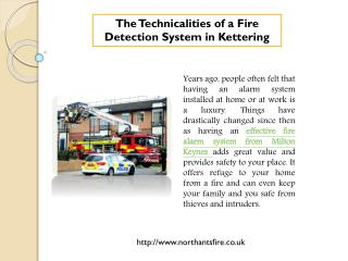 The Technicalities of a Fire Detection System in Kettering