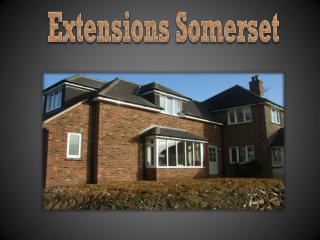 Extensions Somerset