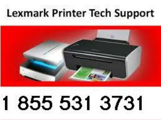 1 855 531 3731 Lexmark Customer Service Phone Number