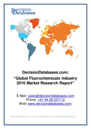Global Fluorochemicals Industry- Size, Share and Market Forecasts 2021