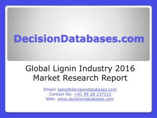 Global Lignin Industry- Size, Share and Market Forecasts 2021