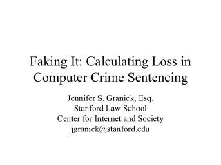Faking It: Calculating Loss in Computer Crime Sentencing