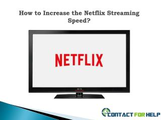 How to Increase the Netflix Streaming Speed?