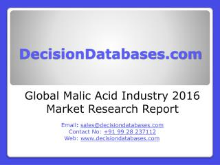 Global Malic Acid Industry: Market research, Company Assessment and Industry Analysis 2016