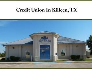 Credit Union In Killeen, TX