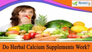 Do Herbal Calcium Supplements Work?