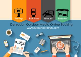 Hoardings in Dehradun, Online Booking, Outdoor Media In Dehradun, Billboards Advertising in Dehradun, Hoardings Advertis