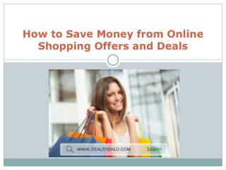 Get the Best Online Shopping Offers and Deals – Dealsyehlo